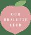 Our Bralette Club Logo